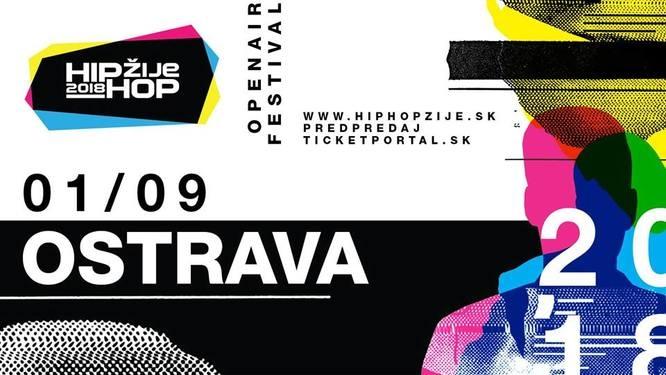 HIP HOP ŽIJE - 1. 9. 2018 OSTRAVA