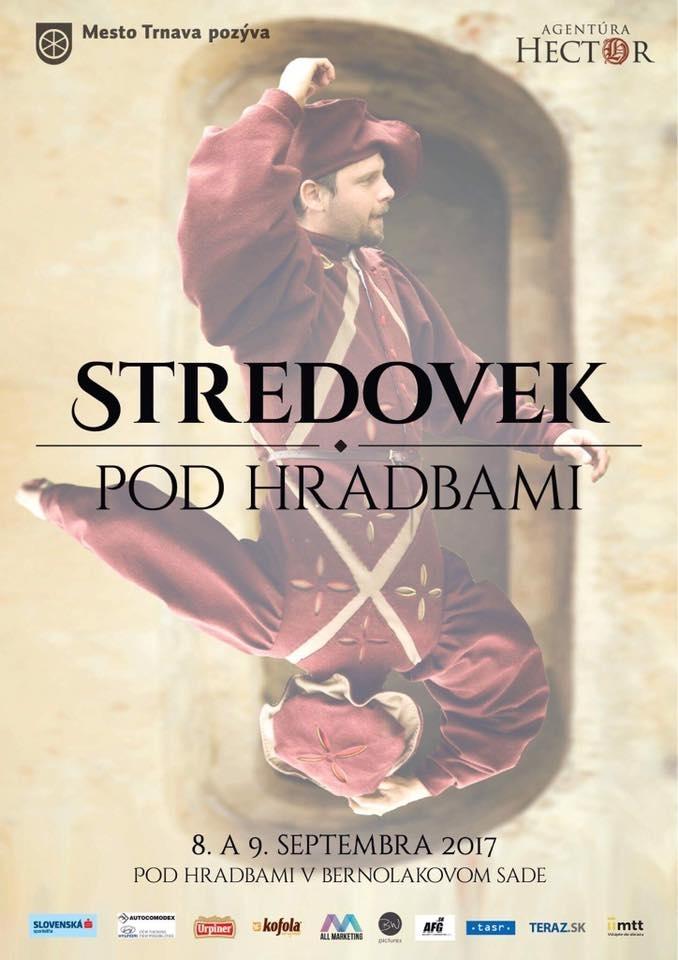 STREDOVEK POD HRADBAMI 8. - 9. 9. 2017