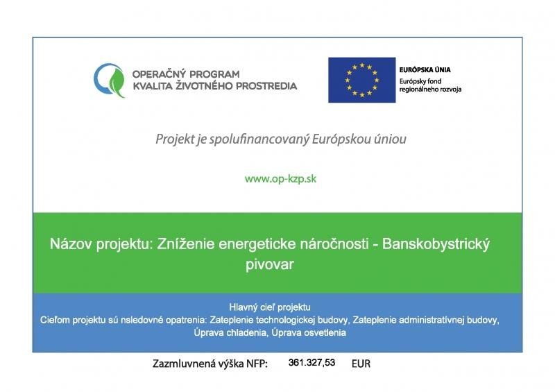 Projekt z fondov Európskej únie - Zníženie energetickej náročnosti – Banskobystrický pivovar, a.s. – stavebné práce